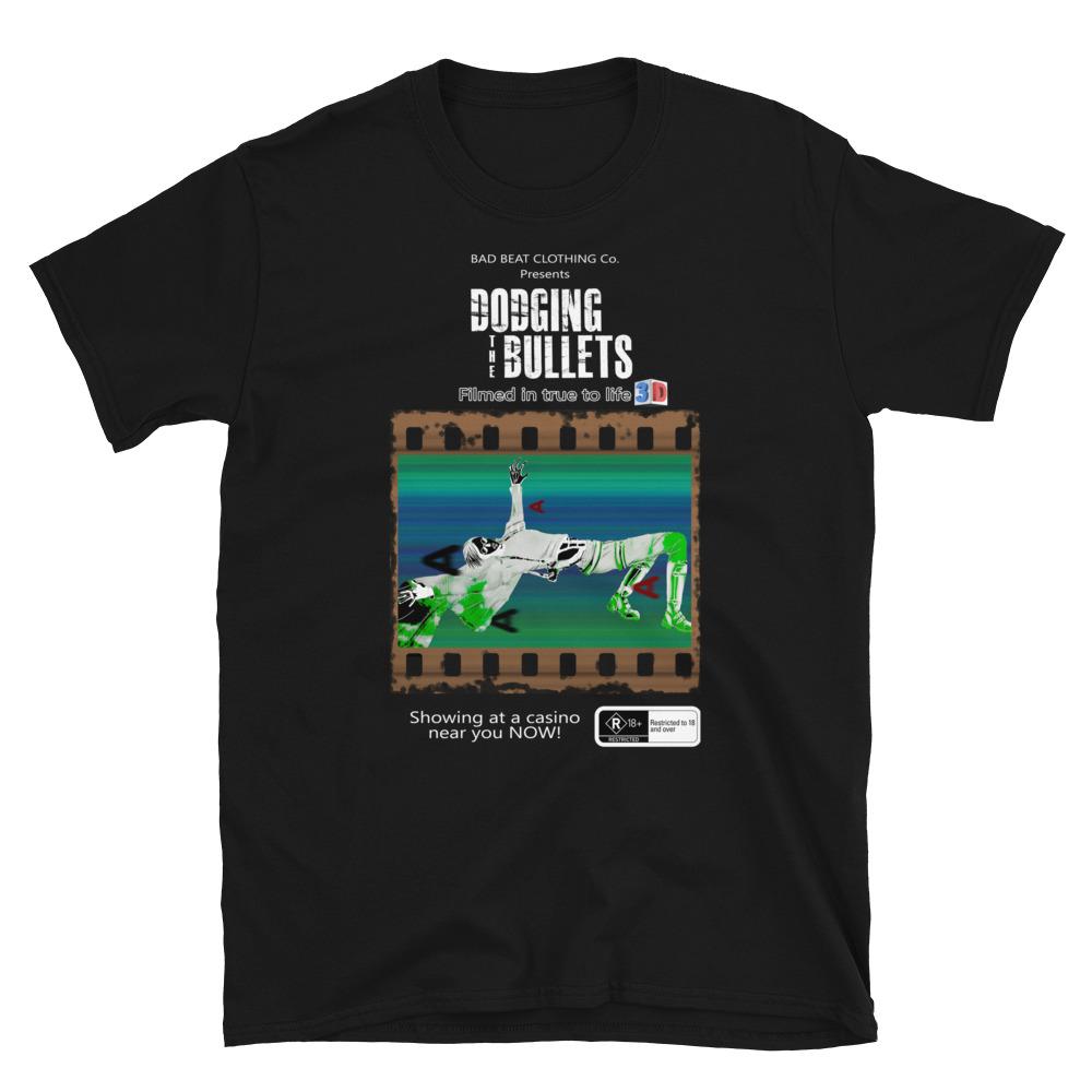 Dodging The Bullets Poker T-Shirt-Black