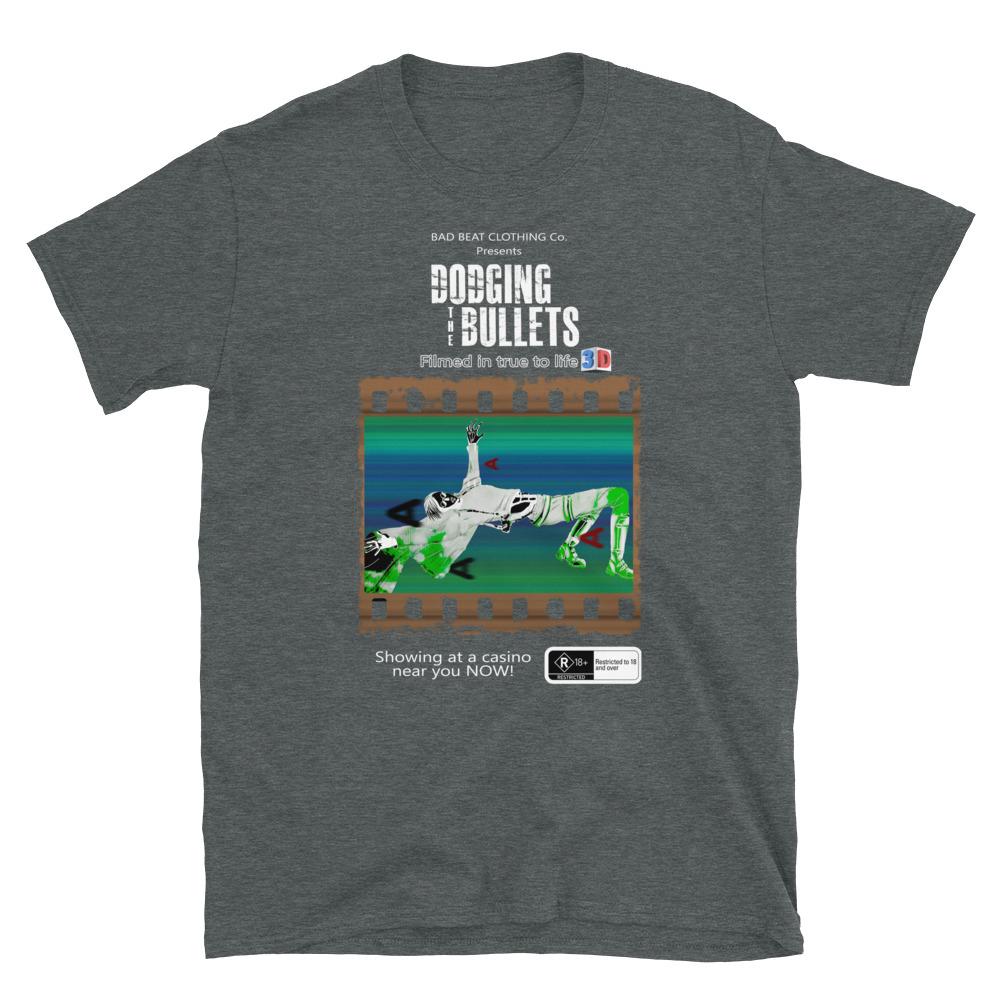 Dodging The Bullets Poker T-Shirt-Dark Heather