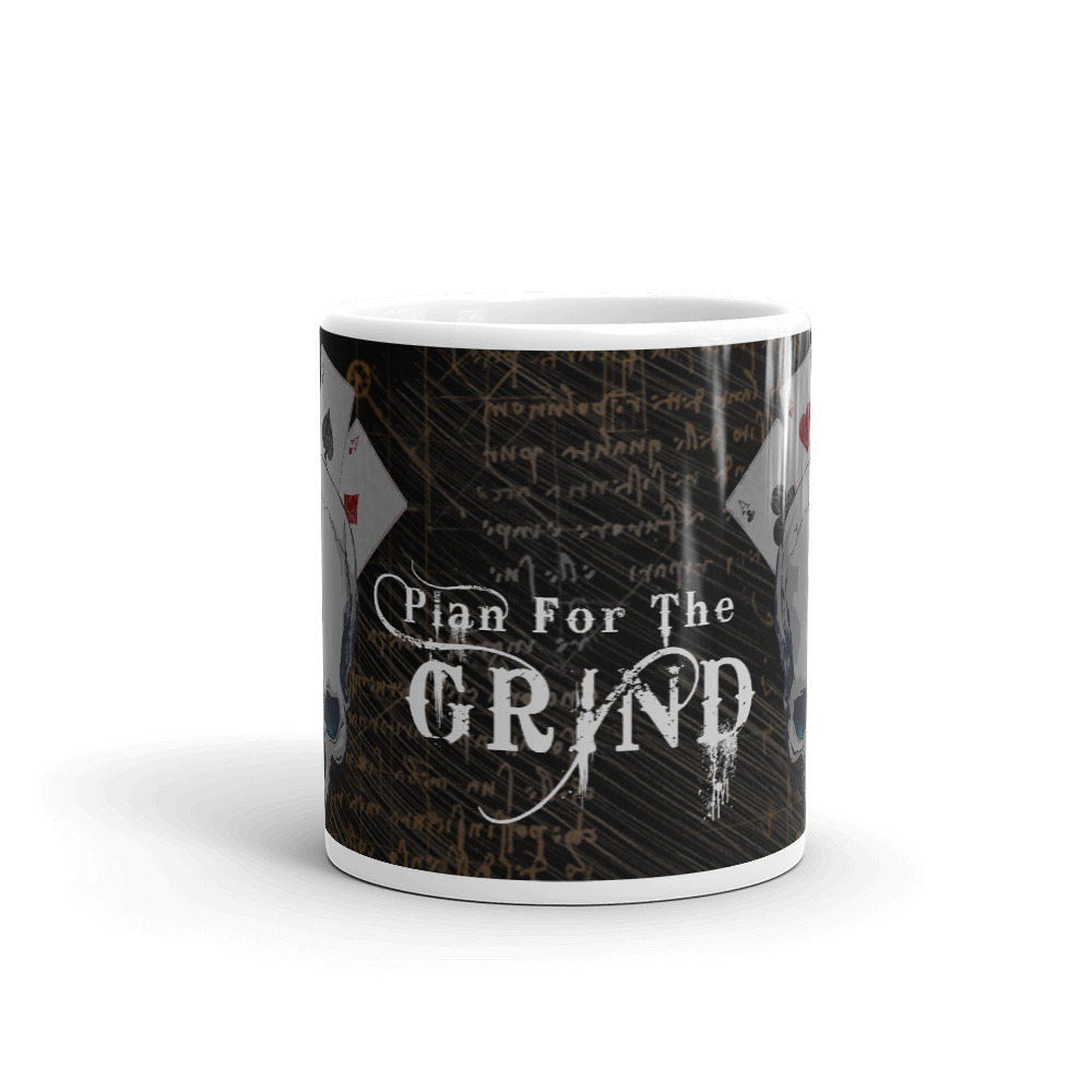 Plan for the Grind Poker Mug-Middle