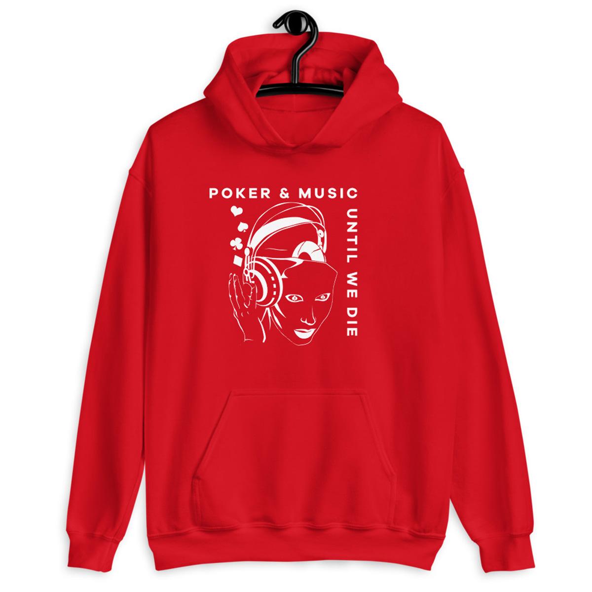 Poker & Music Until We Die Hoodie-Red