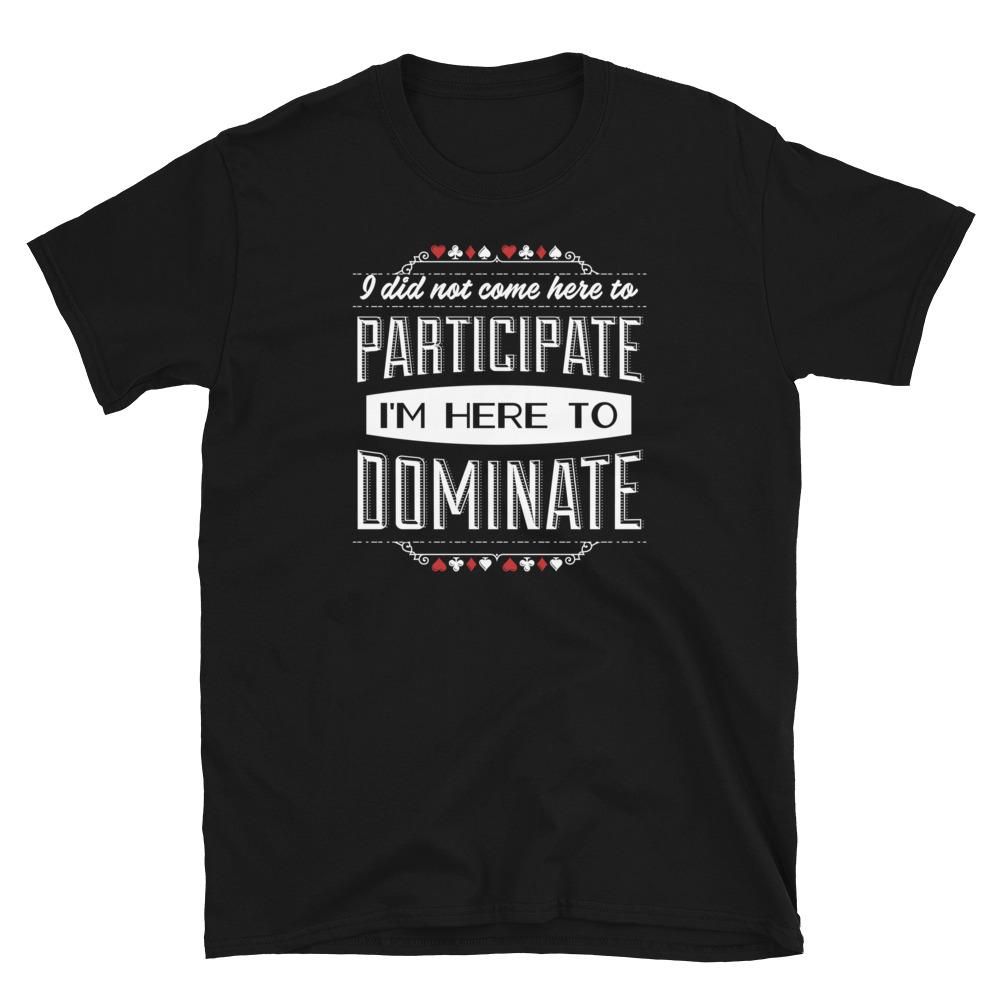 Dominate Poker T-Shirt-B;ack