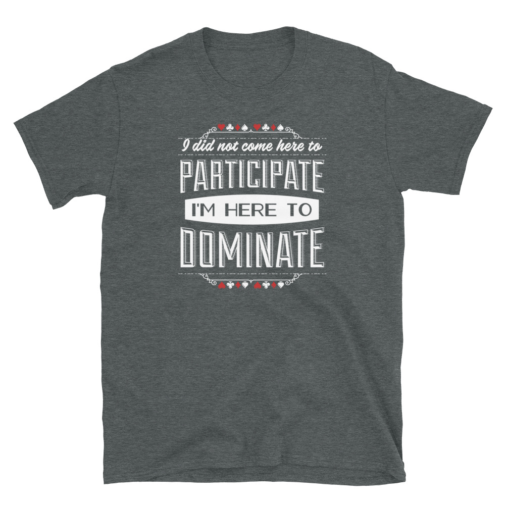 Dominate Poker T-Shirt-Dark Heather