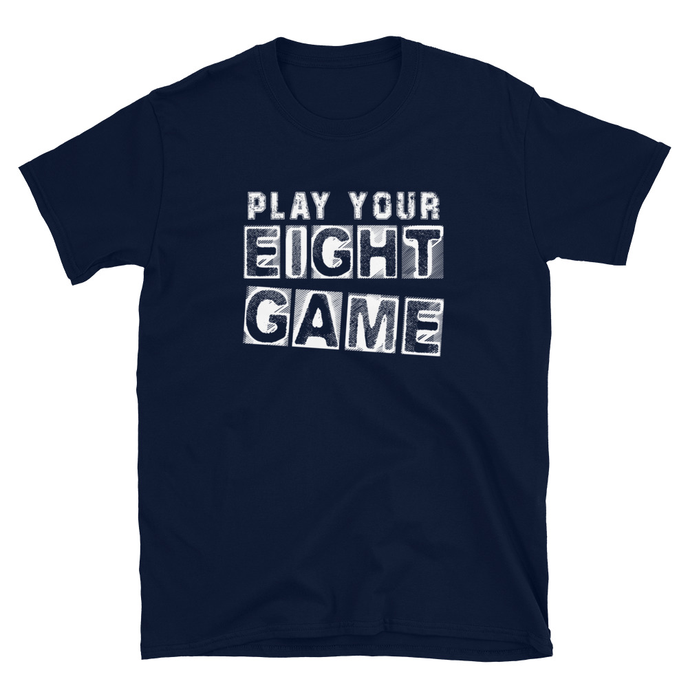 Play Your Eight Game Poker T-Shirt-Navy
