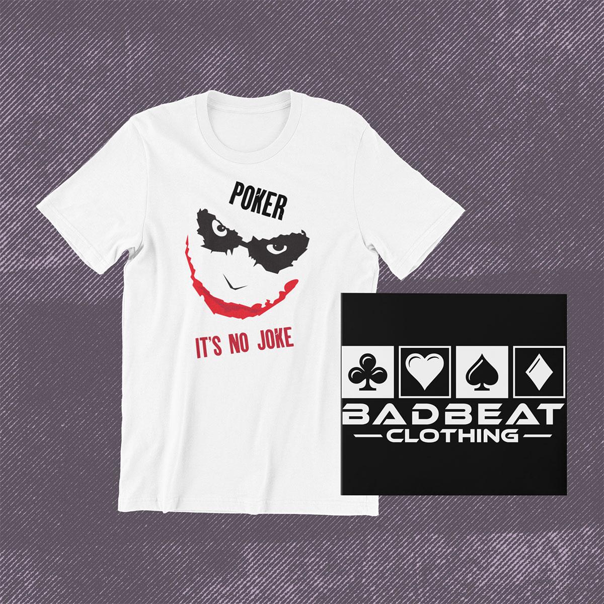 Poker Its no Joke T-Shirt