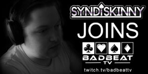 Syndiskinny joins BadBeatTV