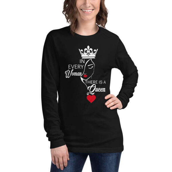 In Every Woman There Is A Queen Long Sleeve T-Shirt - Black